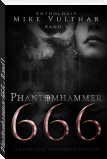 Phantomhammer 666 – Band 1