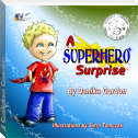 A Superhero Surprise