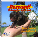 Rescued! The Amazing Story of Gertie Agouti