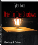 Thief In The Shadows