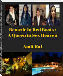 Benazir in Red Boots: A Queen in Sex Heaven