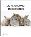 Die legende der Bakabitches