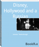 Disney, Hollywood and a Russian