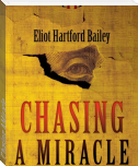 Chasing A Miracle