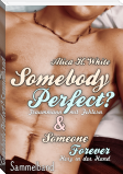 Somebody Perfect? Sammelband