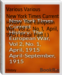 New York Times Current History: The European War,  Vol 2,  No. 1,  April,  1915 ( Fiscal Part I )