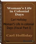 Woman'S Life In colonial Days (Fiscal Part I)