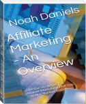 Affiliate Marketing - An Overview
