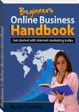 Beginner's Online Business Handbook