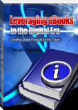 Leveraging eBooks in the Digital Era