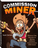 Commission Miner