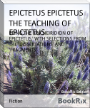 THE TEACHING OF EPICTETUS