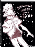 Drowning Under Your Tears