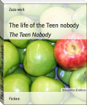The life of the Teen nobody