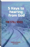Five keys to hearing from God