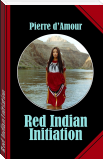 Red Indian Initiation