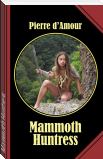Mammoth Huntress