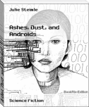 Ashes, Dust, and Androids