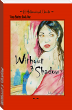 Without a Shadow