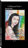 Which Witch Switch