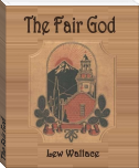 The Fair God