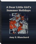 A Dear Little Girl's Summer Holidays