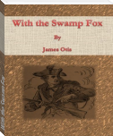 With the Swamp Fox