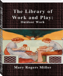 The Library of Work and Play: Outdoor Work