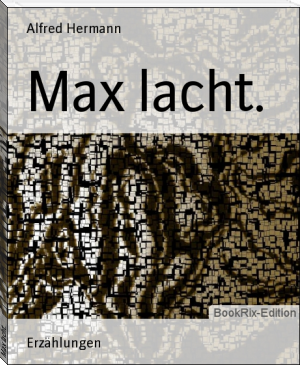 Max lacht.