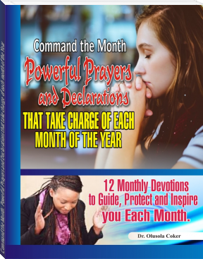 Command the Month: Powerful Prayers and Declarations that take charge of each month of the Year
