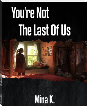 You're Not                 The Last Of Us