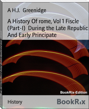 A History Of rome, Vol 1 Fiscle (Part-I)  During the Late Republic And Early Principate
