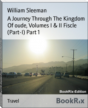 A Journey Through The Kingdom Of oude, Volumes I & II Fiscle (Part-I) Part 1