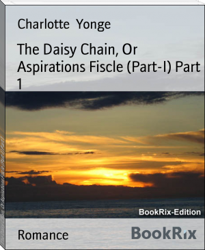 The Daisy Chain, Or Aspirations Fiscle (Part-I) Part 1