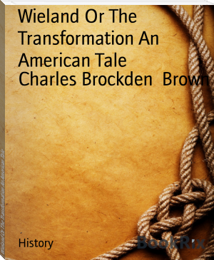 Wieland Or The Transformation An American Tale