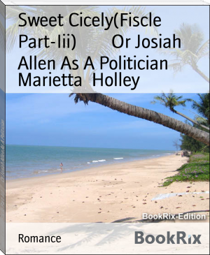 Sweet Cicely(Fiscle Part-Iii)        Or Josiah Allen As A Politician