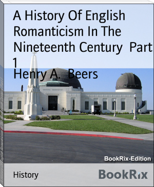 A History Of English Romanticism In The Nineteenth Century  Part 1