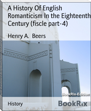 A History Of English Romanticism In the Eighteenth Century (fiscle part-4)