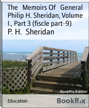 The   Memoirs Of   General Philip H. Sheridan, Volume I., Part 3 (fiscle part-9)