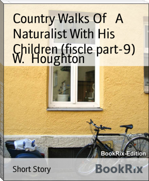 Country Walks Of   A Naturalist With His Children (fiscle part-9)