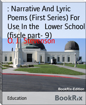 : Narrative And Lyric Poems (First Series) For Use In the   Lower School (fiscle part- 9)