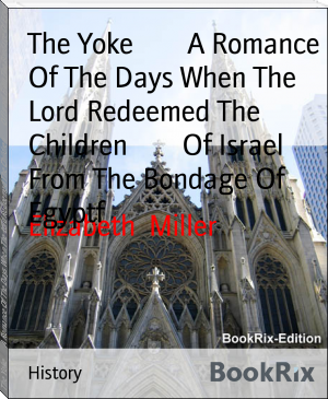 The Yoke        A Romance Of The Days When The Lord Redeemed The Children        Of Israel From The Bondage Of Egyptf