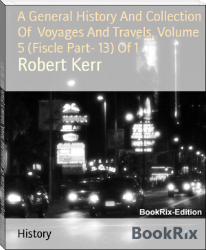 A General History And Collection Of  Voyages And Travels, Volume 5 (Fiscle Part- 13) Of 1