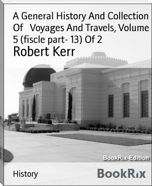 A General History And Collection Of   Voyages And Travels, Volume 5 (fiscle part- 13) Of 2