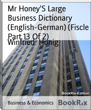 Mr Honey'S Large Business Dictionary (English-German) (Fiscle Part 13 Of 2)