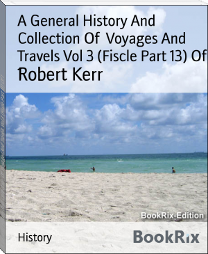 A General History And Collection Of  Voyages And Travels Vol 3 (Fiscle Part 13) Of 1