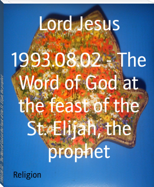 1993.08.02 - The Word of God at the feast of the St. Elijah, the prophet