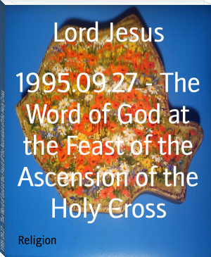 1995.09.27 - The Word of God at the Feast of the Ascension of the Holy Cross