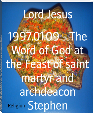 1997.01.09 - The Word of God at the Feast of saint martyr and archdeacon Stephen