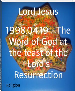 1998.04.19 - The Word of God at the feast of the Lord's Resurrection